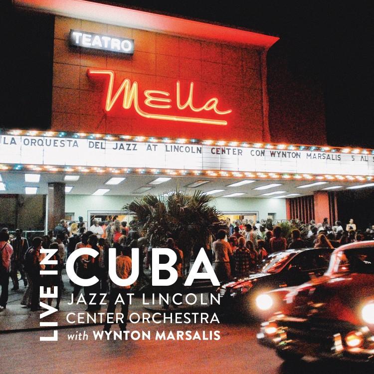 Live In Cuba Wynton Marsalis Official Website