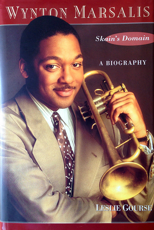 Wynton Marsalis: Skain's Domain: A Biography