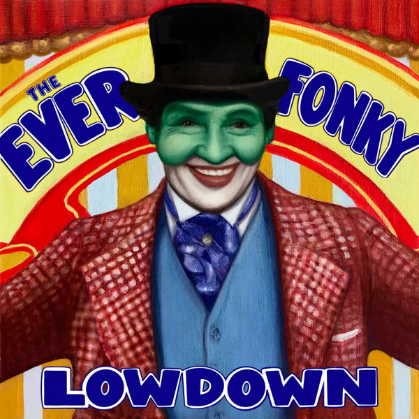 The Ever Fonky Lowdown