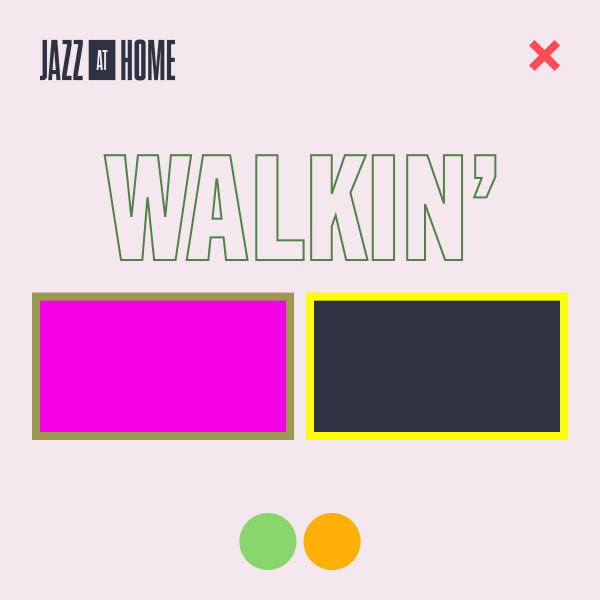 Walkin' (Jazz at Home)