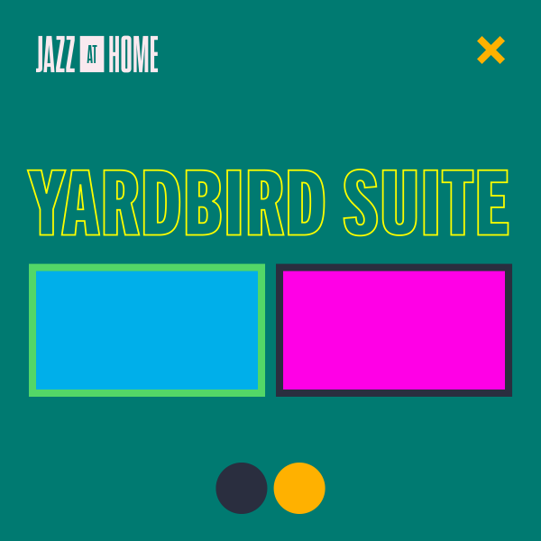 Yardbird Suite (Jazz at Home)