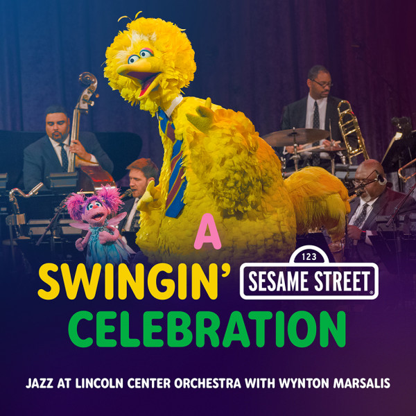 A Swingin' Sesame Street Celebration