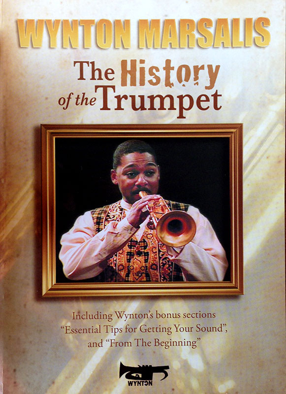 The History of the Trumpet - Wynton Marsalis