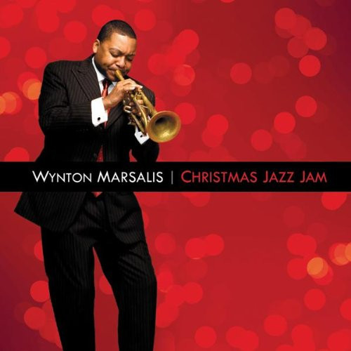 Christmas Jazz Jam – Wynton Marsalis Official Website