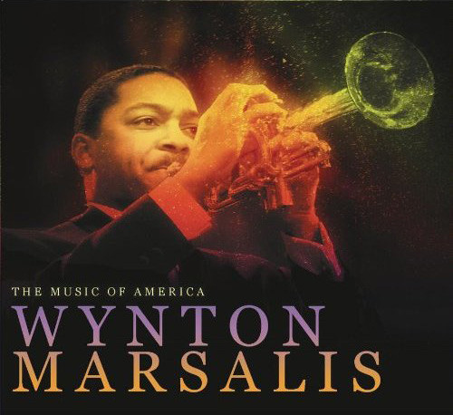 The Music of America: Wynton Marsalis