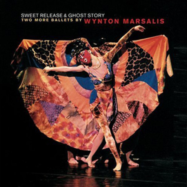 Sweet Release & Ghost Story: Two More Ballets by Wynton Marsalis