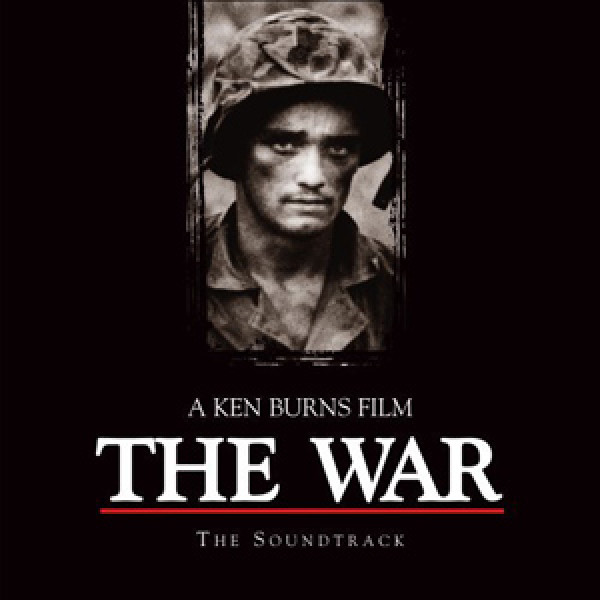 The War - A Ken Burns Film (The Soundtrack)