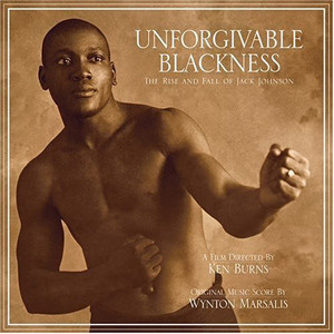 Unforgivable Blackness – The Rise and Fall of Jack Johnson