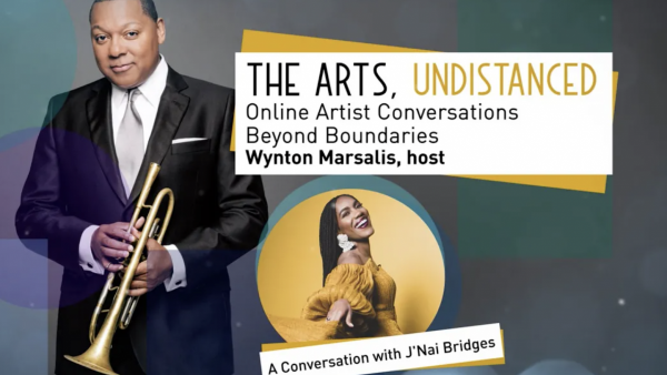 The Arts, Undistanced: Wynton Marsalis and J'Nai Bridges - Washington Performing Arts