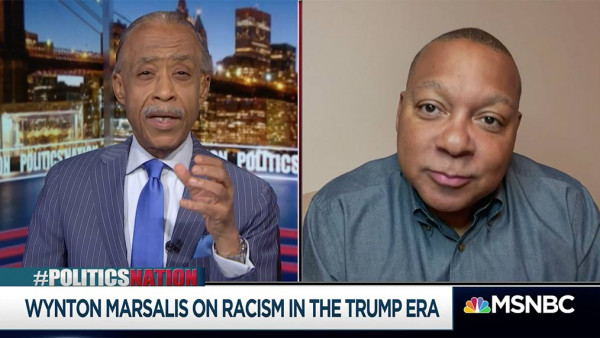 Wynton Marsalis on racism in the Trump era - MSNBC PoliticsNation with Al Sharpton